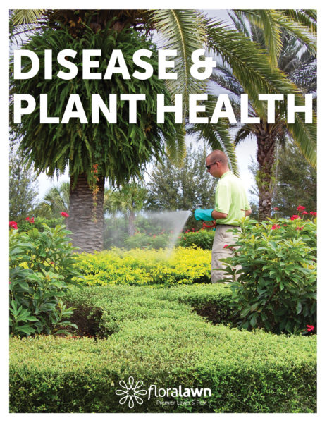 Disease and Plant Health Brochure - Floralawn
